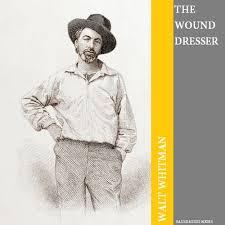 the wound dresser by walt whitman bauer audio books