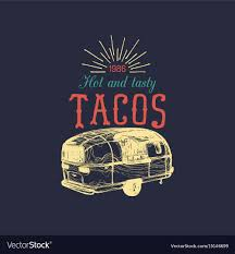 Vintage Mexican Food Truck Poster Tacos Royalty Free Vector