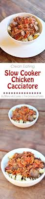 Clean Eating Easy Slow Cooker Chicken Cacciatore