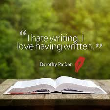 Dorothy Parker Quote I Hate Writing