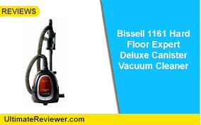 Bissell Hardwood Floor Vacuum by The Bissell 1161 Hard Floor Expert Deluxe Corded Vacuum Review