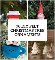 Pull Up Christmas Trees Decorated 70 Diy Felt Tree Ornaments Shelterness