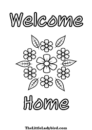 Welcome Home Greeting With Flowers Coloring Page