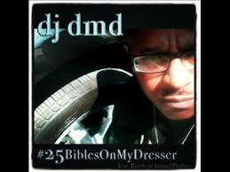 25 bibles on my dresser dj dmd youtube