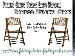 PPT - Folding Chairs Tables Larry Hoffman Bamboo Folding Chair ... China High Quality Besr Price Whosale Folding Chair Stackable Mandaue Foam Philippines 16 Scale Dollhouse Miniature Fniture For Dolls Kids Buy Reliable From How To Start A Party Rental Business Foldingchairsandtablescom Stretch Spandex Covers Striped Royal Bluewhite Your 2019 Magideal Fishing Camping Hiking Foldable Garden Lifetime Chairs Stacking Bulk Discounts Available Drop On Lifetime Tables At Bjs My Club The Home Depot Professional Design Cheap Fabric Church St Thomas Alinum Vinyl Strap Outdoor Ding Commercial Grade