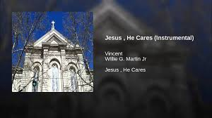 Jesus , He Cares (Instrumental) - YouTube The Open Hymnal Project Freely Distributable Christian Hymnody Hes All I Need Youtube 660 Best Jesus Loves The Little Children Images On Pinterest Best 25 Why Jesus Ideas Our Savior Sobrafecom 2015 January Barnes Family Cares Mockingbird Focus Booknotes Ultimate Gospel Music Home Facebook 518 Christ God Savior And Bible Role Of Synagogue In Aims Fortress Press