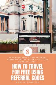 How To Use Referral Codes To Travel For Free | $300+ In ...