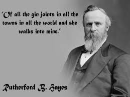Universal Suffrage Is Sound In Principle The Radical Element Right View Quote Rutherford B Hayes