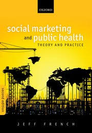 Oxford University Press Uk Exam Copy by Social Marketing And Public Health Jeff French Oxford