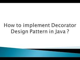 Decorator Pattern Java Pizza by How To Implement Decorator Design Pattern In Java Youtube