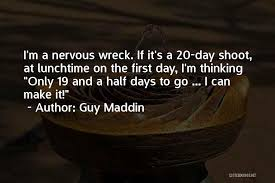 Lunchtime Quotes By Guy Maddin