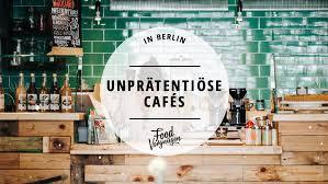 11 wunderbar normale cafés in berlin mit vergnü berlin