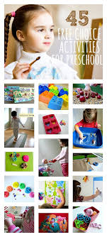 45 Great Free Choice Activities For Preschool Use At Home Too