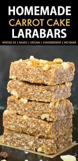 Homemade Carrot Cake Larabars Whole30 Paleo Vegan Gluten Free These