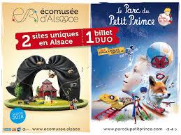 chambre d h e alsace billet duo parc du petit prince ecomusée d alsace ungersheim
