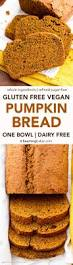 Libbys Pumpkin Bread Recipe Cranberry by One Bowl Gluten Free Vegan Pumpkin Bread V Gf Df Beaming Baker