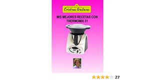 mis mejores recetas con thermomix 31 edition