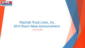 Paschall Truck Lines: PTL 2014 Stock Price Announcement Paschall Truck Lines Driveforptl Twitter Inc Murray Ky Rays Photos Ptl History How We Became Employeeowners Cporate Frequently Asked Questions Regarding Our Trucking Ptl Event Youtube Flickr Paschall Truck Lines Inc Employee Stock Ownership Plan Summary Untitled Tnsiam