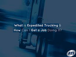 100 Expediter Trucks What Is Expedited Trucking How Can I Get A Job Doing It