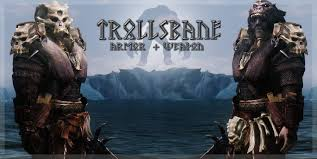 Trollsbane Armor and Weapon at Skyrim Nexus Skyrim mods and