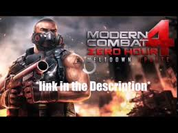 modern combat 4 zero hour android free