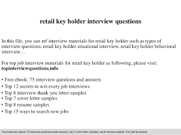 Retail Key Holder Interview Questions In This File You Can Ref Materials For