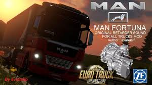 MAN FORTUNA RETARDER SOUND FOR ALL TRUCKS | ETS2 Mods | Euro Truck ...