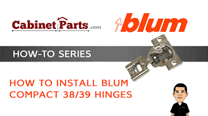 Blum 110 Kitchen Cabinet Hinges by How To Install Blum Compact 38 U0026 39 Cabinet Hinges Cabinetparts