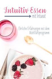 intuitiv essen mit intueat meine erfahrung intuitiv