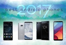 Best Android Phones of 2017 GoAndroid
