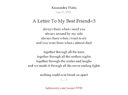 A Letter To My Best Friend 3 by Kasaundra Watta Hello Poetry
