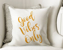 Good Vibes Only Pillow Gold And White
