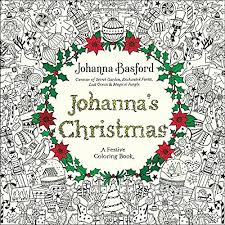 Amazon Johannas Christmas A Festive Coloring Book For Adults 9780143129301 Johanna Basford Books