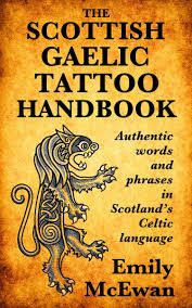 So You Want A Scottish Gaelic Tattoo
