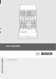 mode d emploi lave vaisselle bosch sgs55e98eu trouver une solution