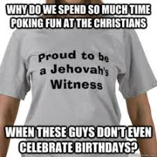 Jehovah Witness Halloween Belief by Jehovah U0027s Witnesses Sip Advisor
