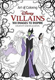 New Disney Villains Art Of Coloring100 Images To Inspire Creativity Available For Pre