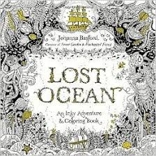 Lost Ocean Colouring Book The Latest Inky Adventure By Johanna Basford One Of Leading Illustrator In Adult Craze