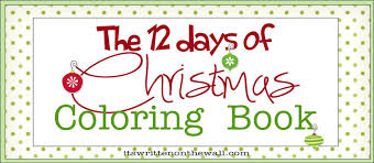 Freebie Christmas Coloring Book 12 Days Of For The Kids