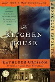 The Kitchen House by Kathleen Grissom Paperback