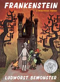 Best Halloween Books For 6 Year Olds by Frankenstein A Monstrous Parody Rick Walton Nathan Hale