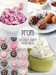 Prom Dessert Party Menu Ideas