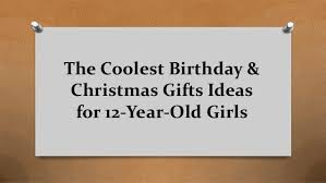 List Of Good 12th Birthday Gifts For Girls VIVIDS