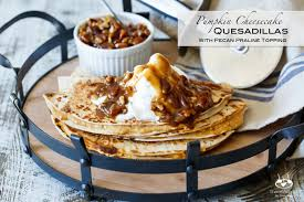 Pumpkin Pie With Pecan Praline Topping by Pumpkin Cheesecake Quesadillas With Pecan Praline Topping Shared