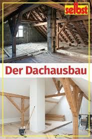 dachausbau selbst de dachausbau dachbodenausbau altbau