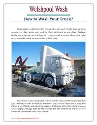 How To Wash Your Truck By Welshpoolwash - Issuu Hosers Car Wash Truck Washing Equipment Trucks Machine Bus Success Publishers How To Start A Truck Wash Business Step Seven Services Fountain And Lube Blake Fulenwider Beeville How To Properly Wash Your Ram Truck Dannys Mudders Rv Semi Huge 110 Ft Long X 26 Wide Bays Systems Retail Commercial Interclean About Monkey Brothers Valet Pay Someone Or It Yourself Youtube