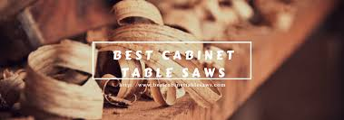 Sawstop Cabinet Saw Used by Best Cabinet Table Saw Reviews Of 2017 Which One Stands Out