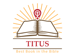 Why Titus Is The Best Book In Bible