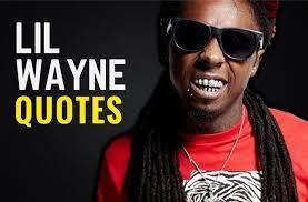 35 Surprisingly Motivational Lil Wayne Quotes