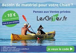 code promo vente privee frais de port 10 sur votre commande chez lesgriffes fr emmène ton chien